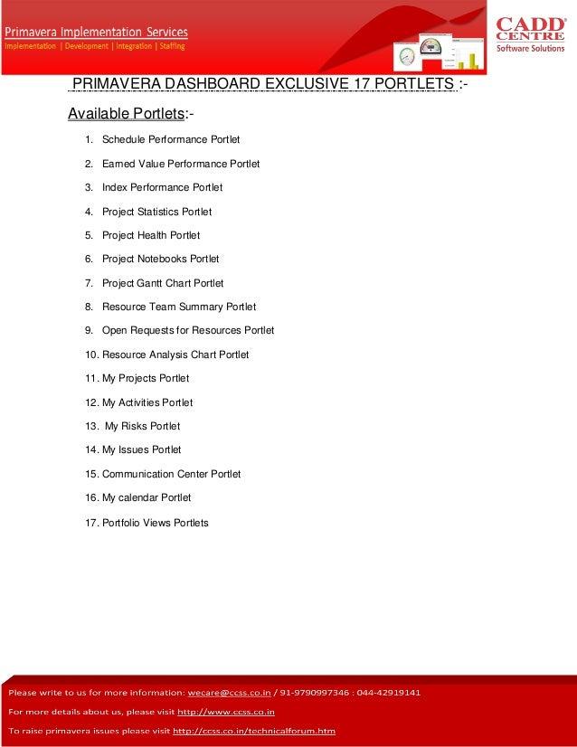 PRIMAVERA DASHBOARD EXCLUSIVE 17 PORTLETS :- Available Portlets:- 1. Schedule Performance Portlet 2. Earned Value Performa...