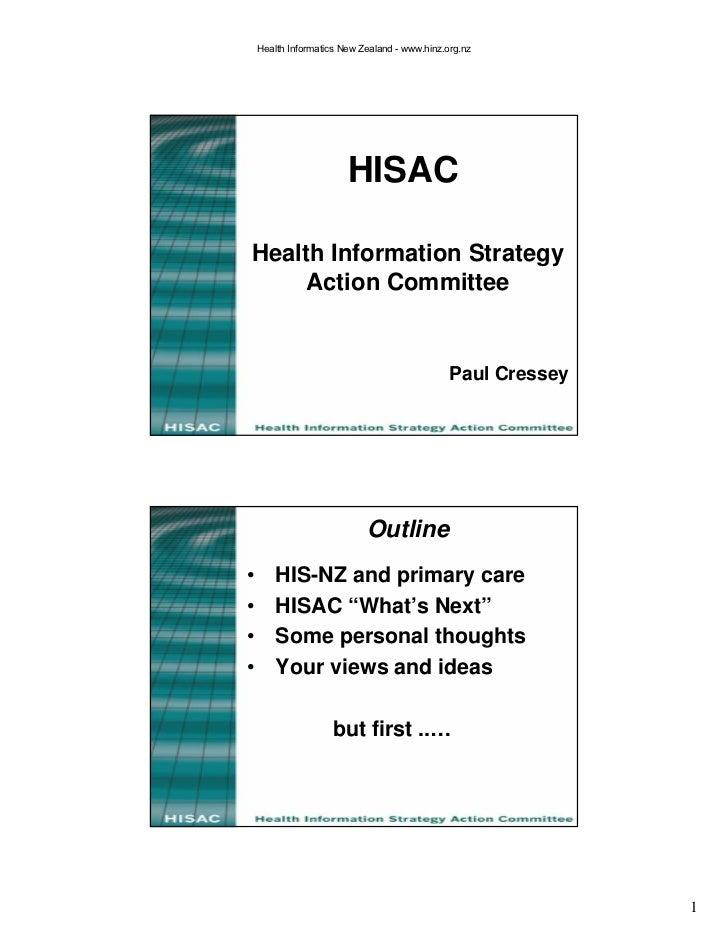 Health Informatics New Zealand - www.hinz.org.nz                             HISAC  Health Information Strategy      Actio...