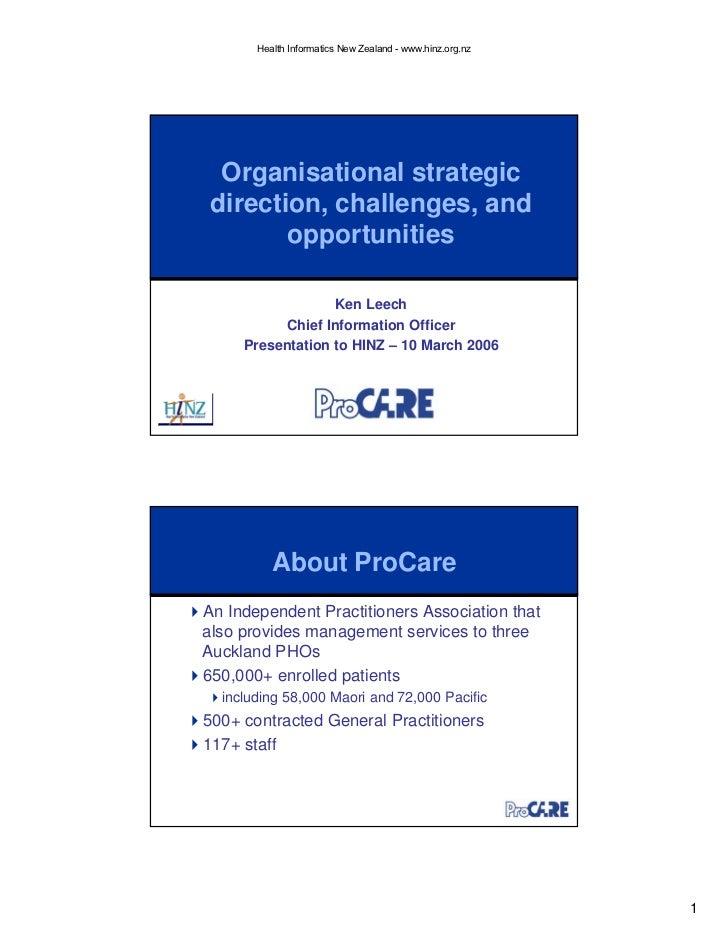 Health Informatics New Zealand - www.hinz.org.nz       Organisational strategic  direction, challenges, and         opport...