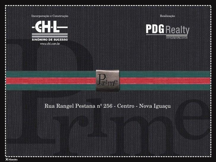 Rua Rangel Pestana nº 256 - Centro - Nova Iguaçu Realização Incorporação e Construção