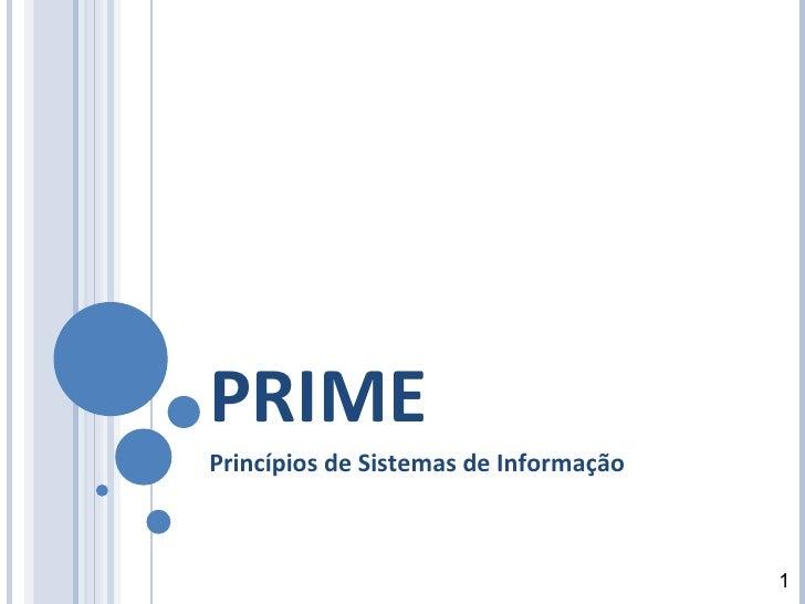 PRIME Princípios de Sistemas de Informação 1