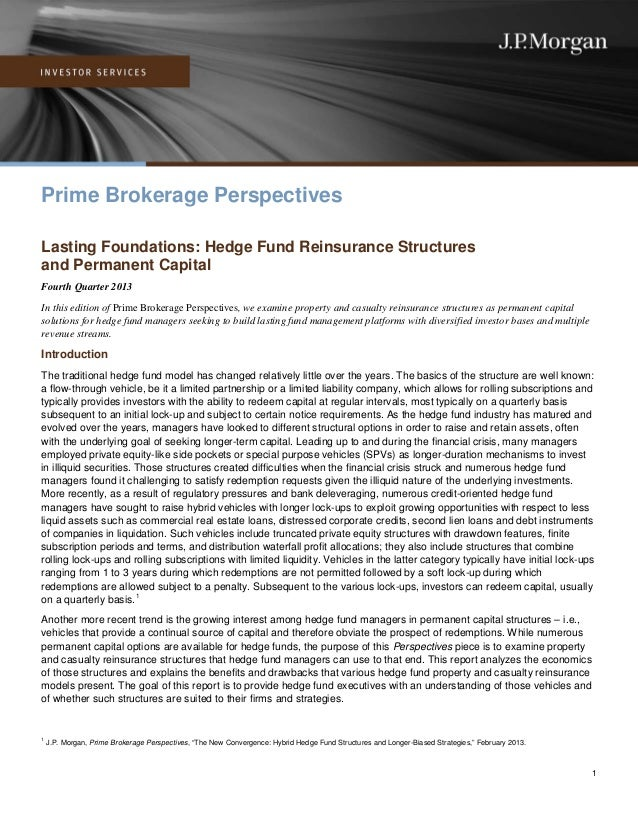 Prime Brokerage Perspectives Lasting Foundations: Hedge Fund Reinsurance Structures and Permanent Capital Fourth Quarter 2...