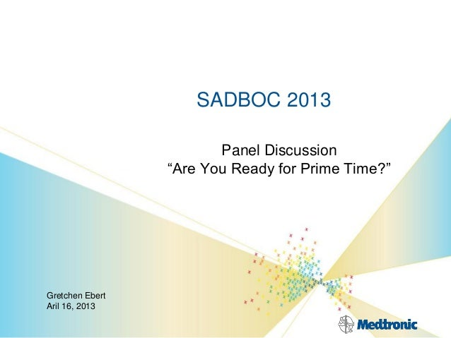 """SADBOC 2013Panel Discussion""""Are You Ready for Prime Time?""""Gretchen EbertAril 16, 2013"""