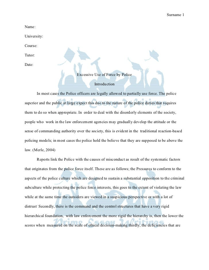 prime essay writings term paper excessive use of force by police use of force by police prime essay writings term paper sur 1 university course tutor date