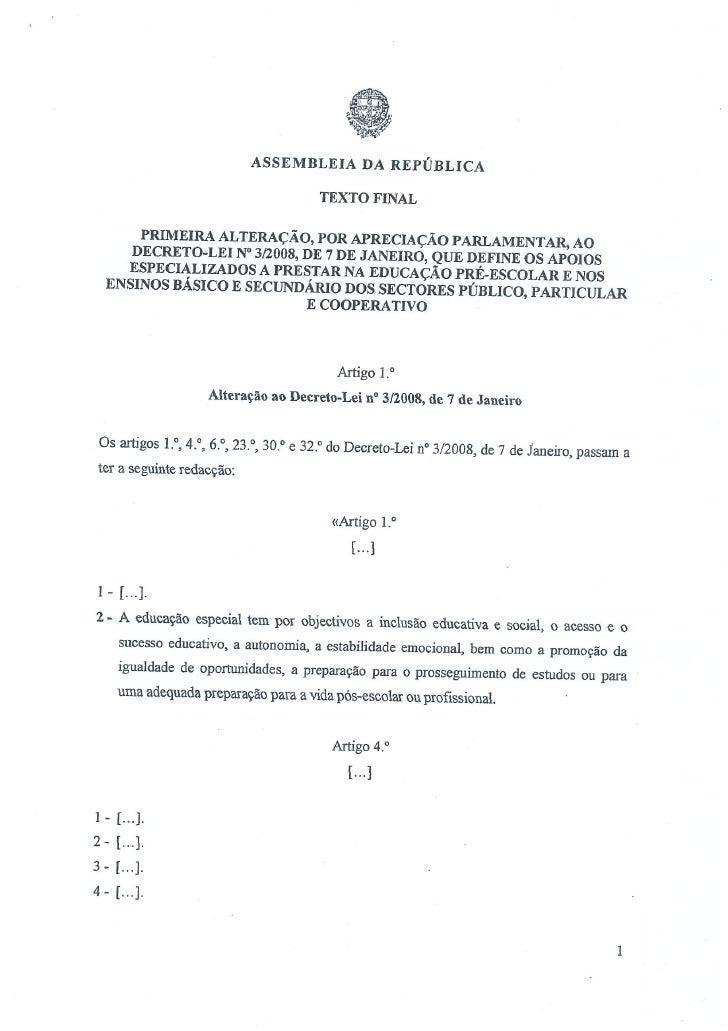 primeira alteração, por apreciação parlamentar, ao decreto-lei nº 3/2008, de 7 de janeiro
