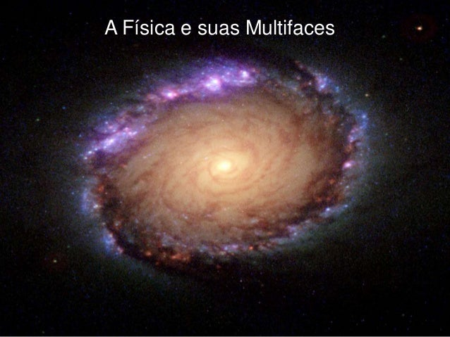 A Física e suas Multifaces