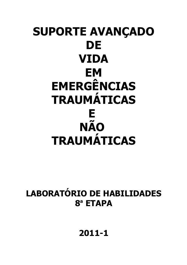 SUPORTE AVANÇADO        DE       VIDA        EM   EMERGÊNCIAS   TRAUMÁTICAS         E       NÃO   TRAUMÁTICASLABORATÓRIO D...