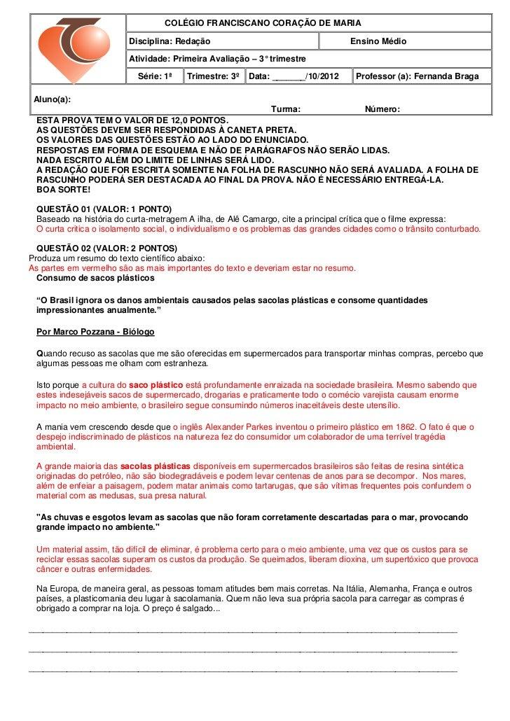 COLÉGIO FRANCISCANO CORAÇÃO DE MARIA                         Disciplina: Redação                                      Ensi...