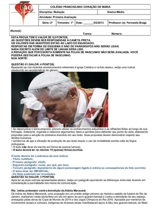 COLÉGIO FRANCISCANO CORAÇÃO DE MARIA                       Disciplina: Redação                                       Ensin...