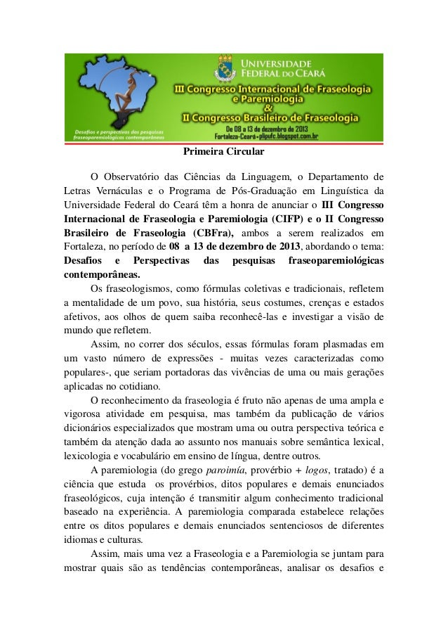 Primeira Circular O Observatório das Ciências da Linguagem, o Departamento de Letras Vernáculas e o Programa de Pós-Gradua...