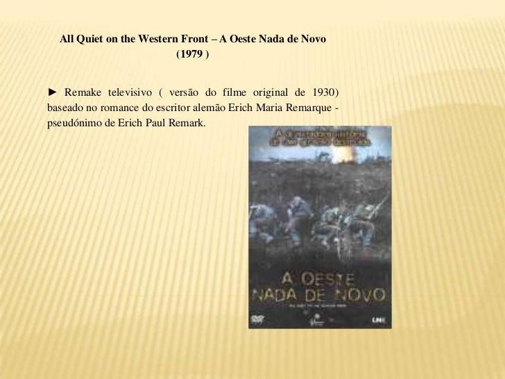All Quiet on the Western Front – A Oeste Nada de Novo                          (1979 )► Remake televisivo ( versão do film...