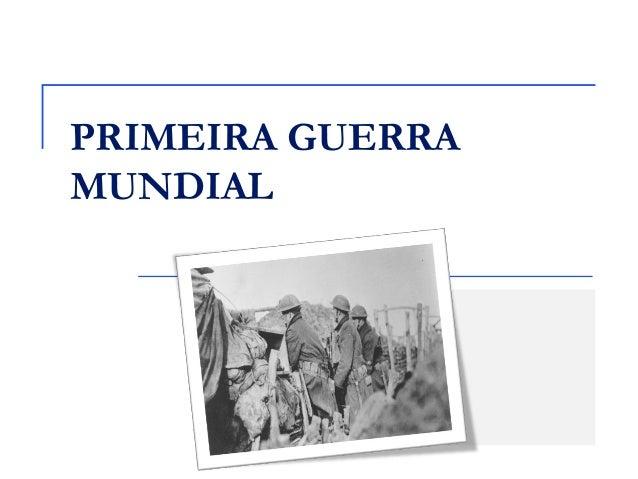 PRIMEIRA GUERRAMUNDIAL