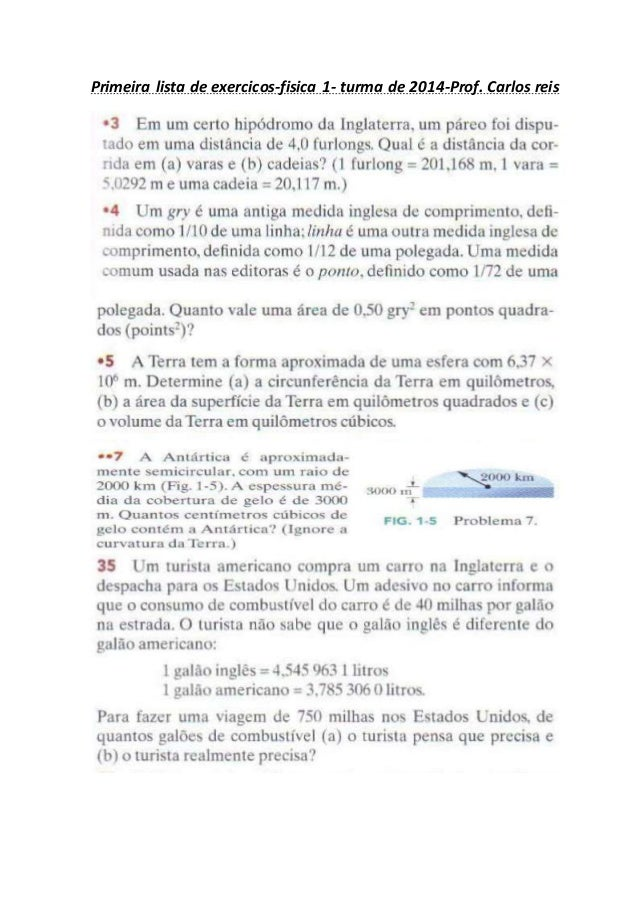 Primeira lista de exercicos-fisica 1- turma de 2014-Prof. Carlos reis
