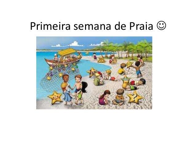 Primeira semana de Praia 