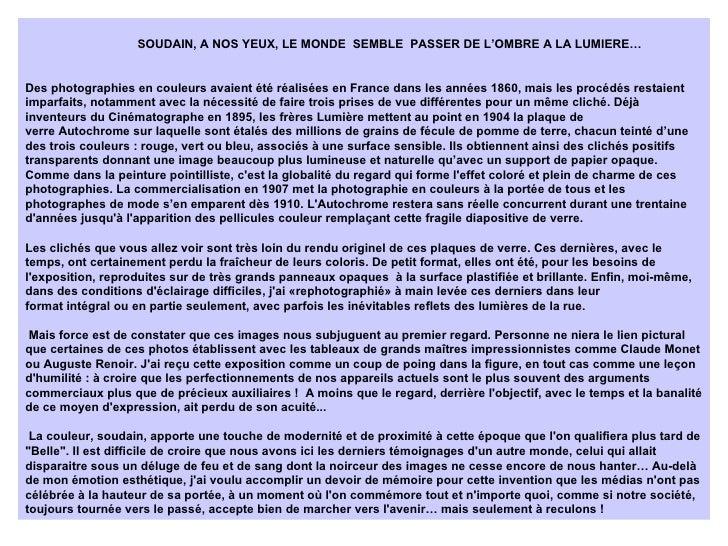 SOUDAIN, A NOS YEUX, LE MONDE  SEMBLE  PASSER DE L'OMBRE A LA LUMIERE… Des photographies en couleurs avaient été réalisées...