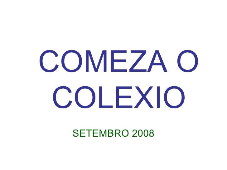 COMEZA O COLEXIO SETEMBRO 2008