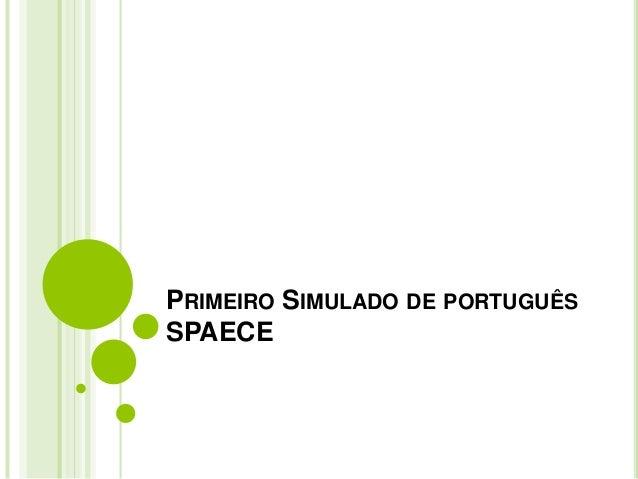 PRIMEIRO SIMULADO DE PORTUGUÊS  SPAECE