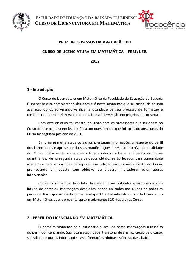 FACULDADE DE EDUCAÇÃO DA BAIXADA FLUMINENSE    CURSO DE LICENCIATURA EM MATEMÁTICA                    PRIMEIROS PASSOS DA ...