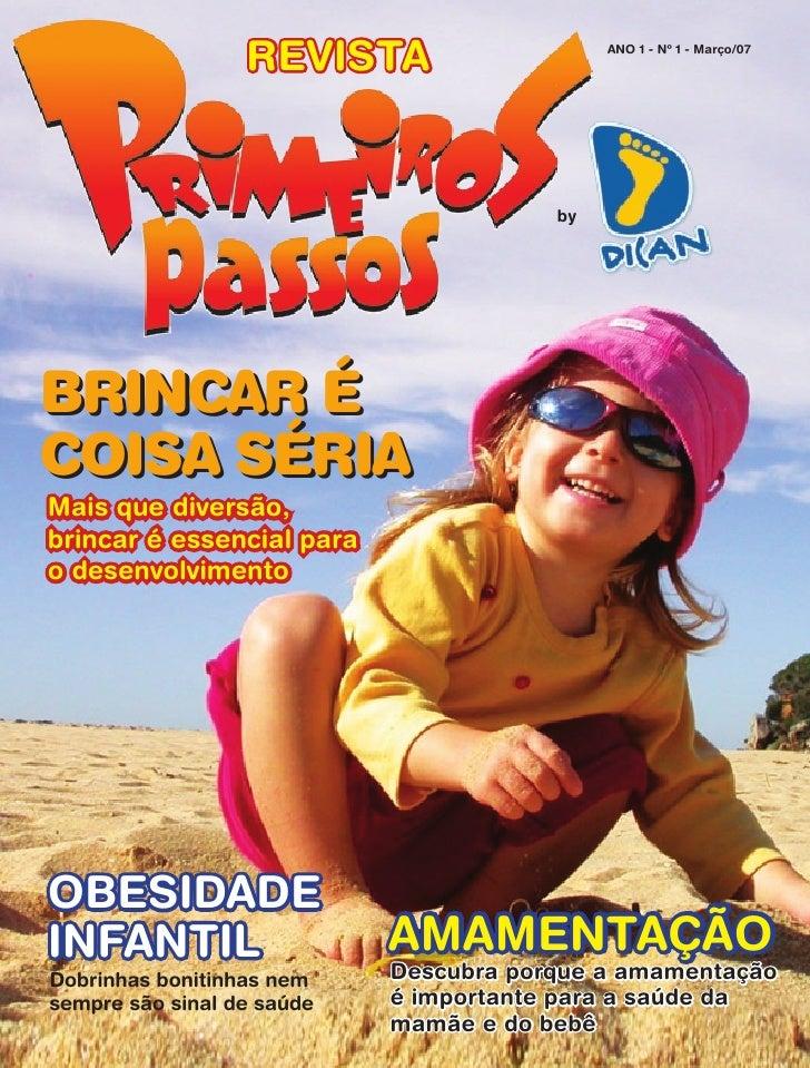 REVISTA                    ANO 1 - Nº 1 - Março/07                                             by     BRINCAR É COISA SÉRI...