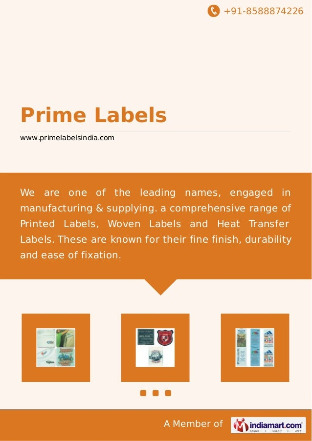 +91-8588874226 A Member of Prime Labels www.primelabelsindia.com We are one of the leading names, engaged in manufacturing...