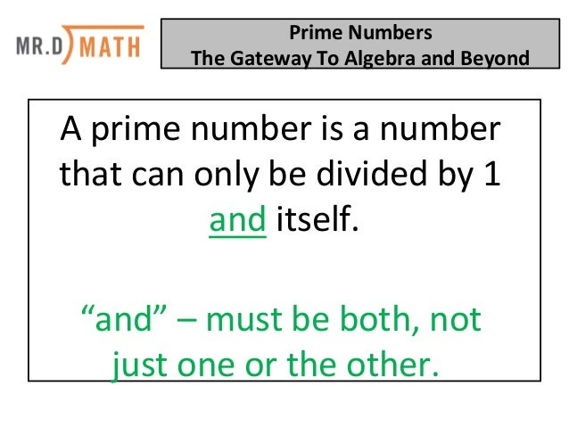 Prime Numbers: The Gateway To Algebra And Beyond! Slide 2