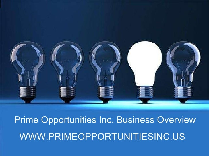Prime Opportunities Inc. Business Overview WWW.PRIMEOPPORTUNITIESINC.  sc 1 st  SlideShare & How to become an Energy Broker with Prime Opportunities Inc Energy Buu2026