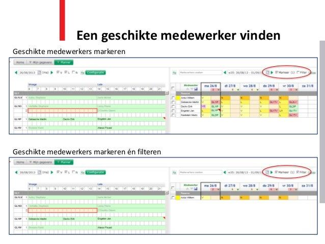 Een geschikte medewerker vinden Geschikte medewerkers markeren Geschikte medewerkers markeren én filteren