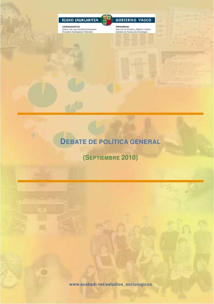 DEBATE DE POLÍTICA GENERAL         (SEPTIEMBRE 2010)       www.euskadi.net/estudios_sociologicos