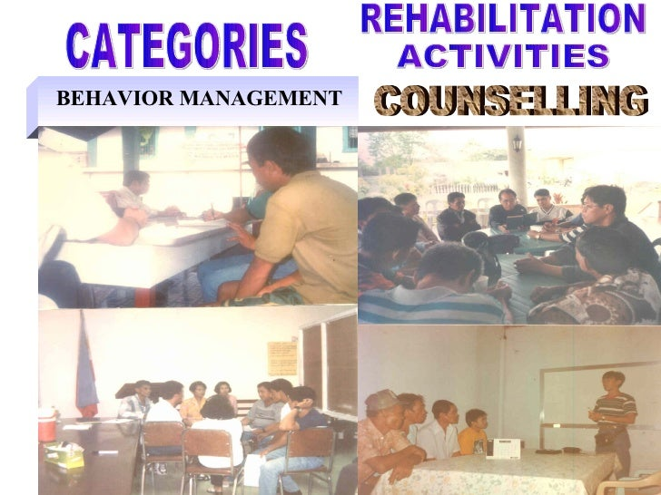 BEHAVIOR MANAGEMENT CATEGORIES COUNSELLING REHABILITATION ACTIVITIES