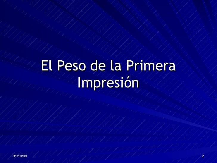 Primera impresion y expectativas Primera impresion