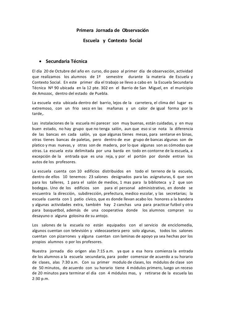 Primera Jornada de Observación                            Escuela y Contexto Social       Secundaria Técnica El día 20 de...