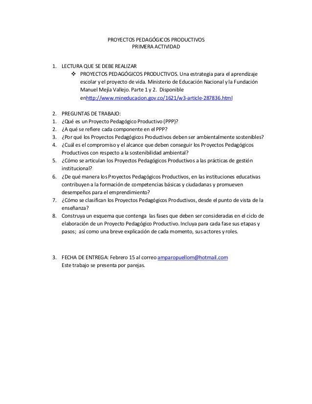 PROYECTOS PEDAGÓGICOS PRODUCTIVOS PRIMERA ACTIVIDAD 1. LECTURA QUE SE DEBE REALIZAR  PROYECTOS PEDAGÓGICOS PRODUCTIVOS. U...