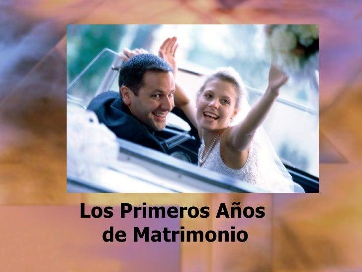 Los Primeros Años  de Matrimonio