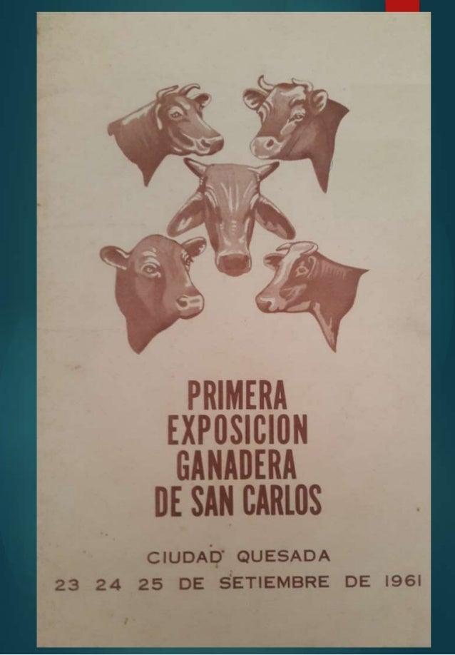 PRIMERA EXPOSICIÓN GANADERA DE SAN CARLOS 1961 EN HOMENAJE A LOS PIONEROS DE LAS EXPOSICIONES Y FERIAS GANADERAS DE SAN CA...