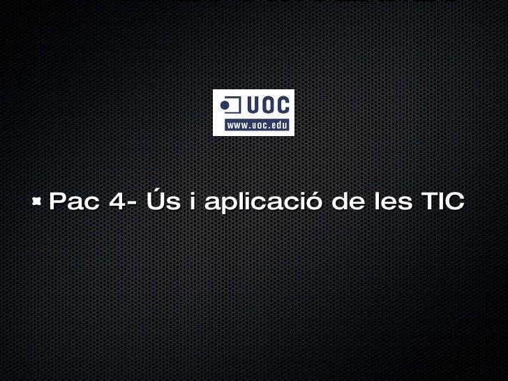 DRET I INTERNET <ul><li>Pac 4- Ús i aplicació de les TIC </li></ul>
