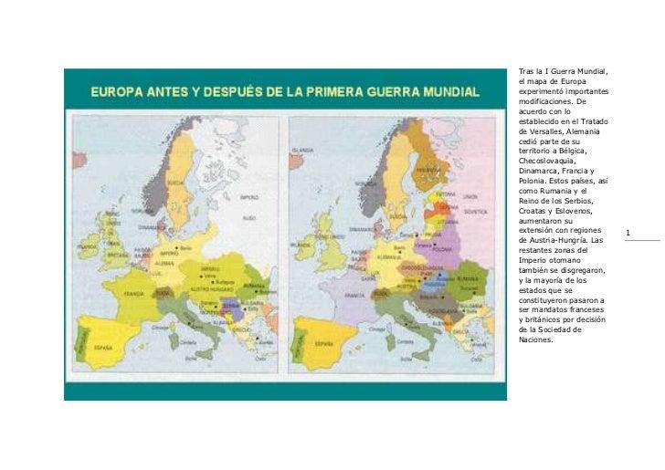 12890524765Tras la I Guerra Mundial, el mapa de Europa experimentó importantes modificaciones. De acuerdo con lo estableci...