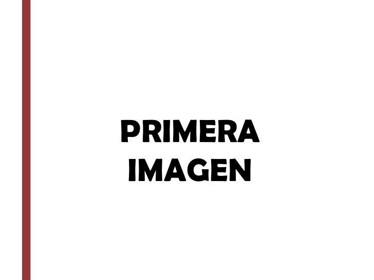 PRIMERA IMAGEN