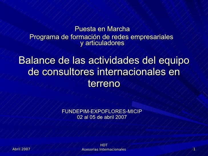 Balance de las actividades del equipo de consultores internacionales en terreno Puesta en Marcha Programa de formación de ...
