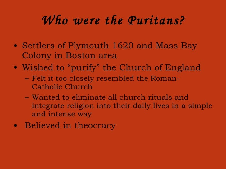 the puritan life With further advancements in puritan settlements, houses began to be composed of wood which became a defining architectural aspect of the area as it contrasted with.