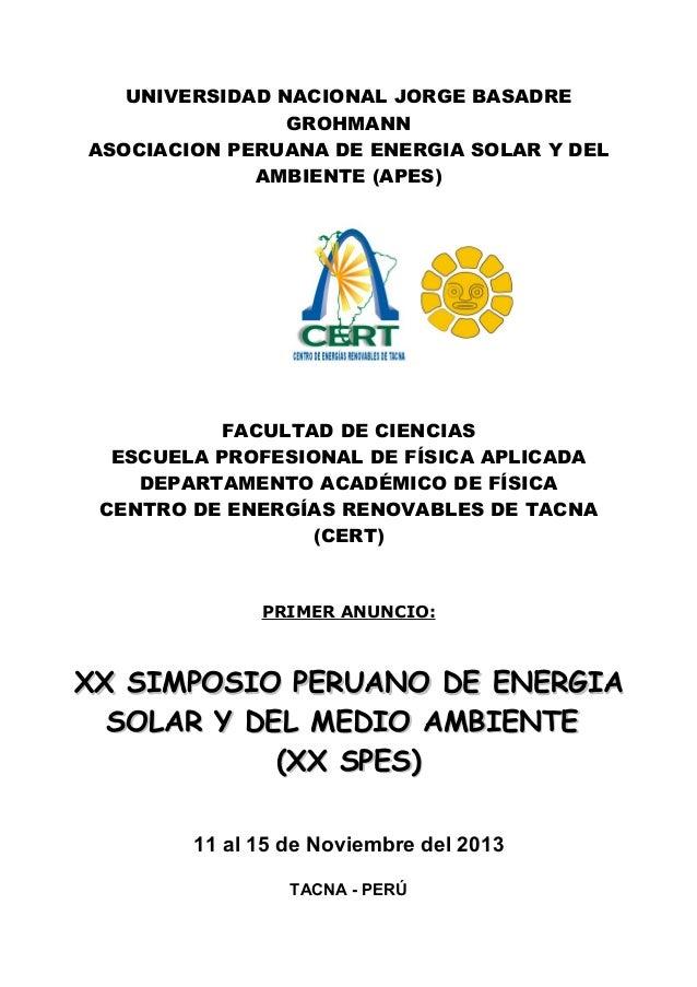UNIVERSIDAD NACIONAL JORGE BASADRE GROHMANN ASOCIACION PERUANA DE ENERGIA SOLAR Y DEL AMBIENTE (APES) FACULTAD DE CIENCIAS...