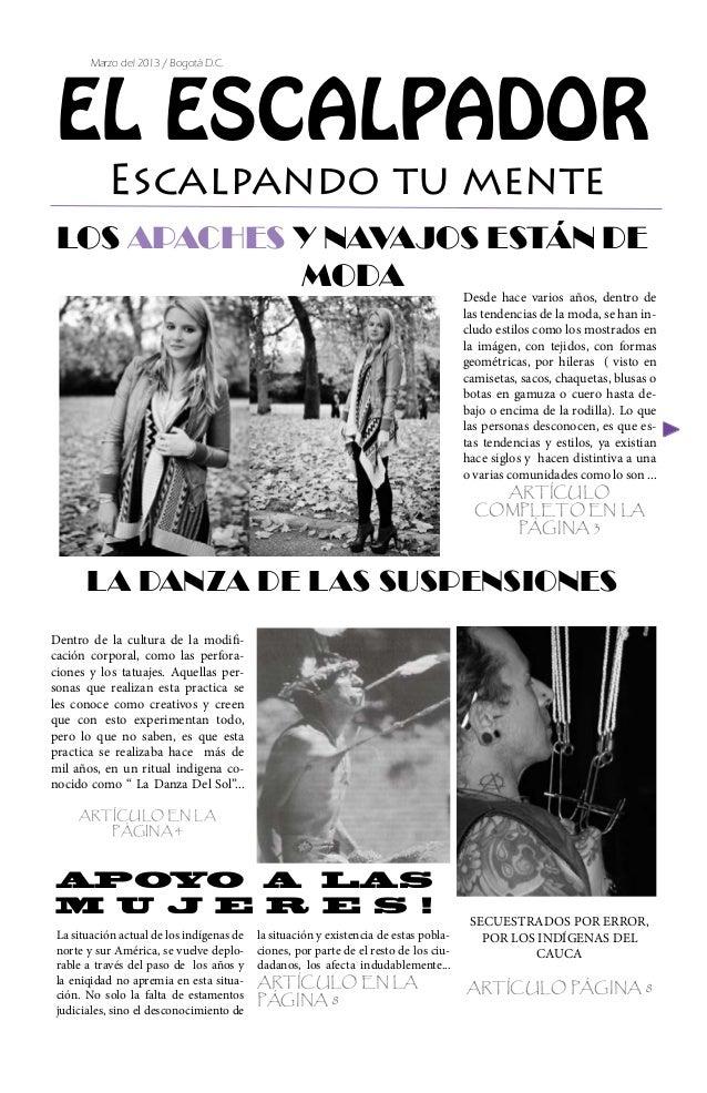 Marzo del 2013 / Bogotá D.C. EL ESCALPADOR           Escalpando tu mente LOS APACHES Y NAVAJOS ESTÁN DE             MODA  ...
