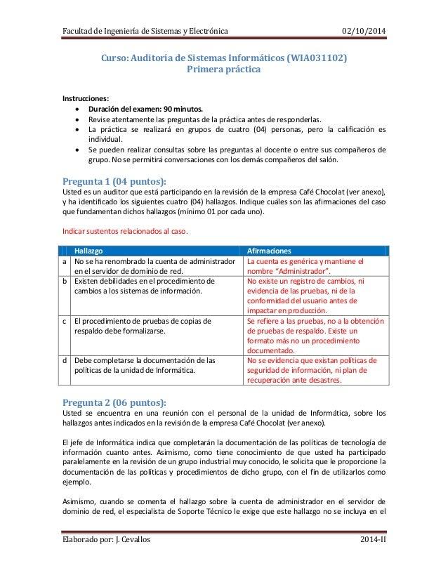 Facultad de Ingeniería de Sistemas y Electrónica 02/10/2014 Elaborado por: J. Cevallos 2014-II Curso: Auditoría de Sistema...