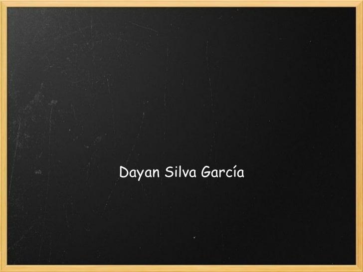 Dayan Silva García