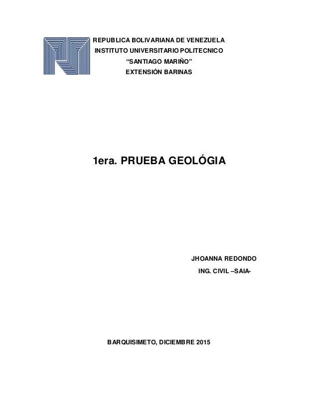 """REPUBLICA BOLIVARIANA DE VENEZUELA INSTITUTO UNIVERSITARIO POLITECNICO """"SANTIAGO MARIÑO"""" EXTENSIÓN BARINAS 1era. PRUEBA GE..."""