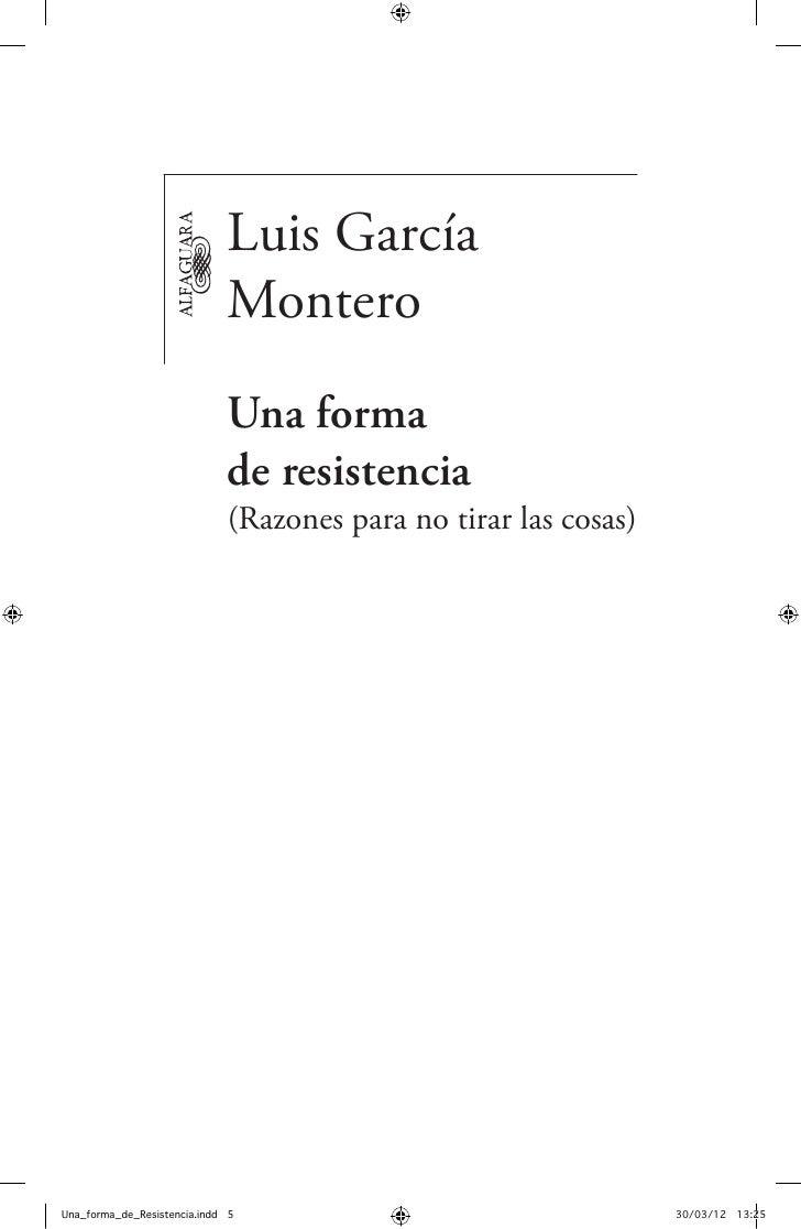 Luis García                             Montero                             Una forma                             deresis...