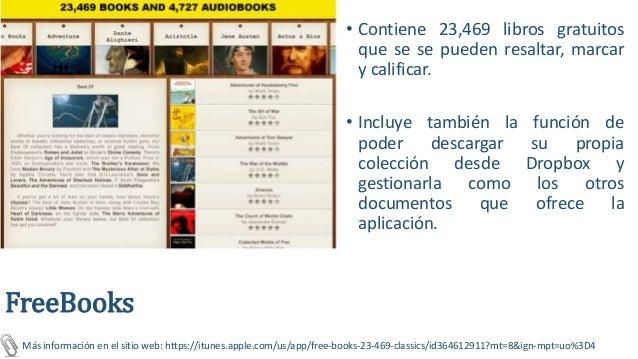 Bluefire Reader • Bluefire Reader es la mejor opción para leer los eBooks protegidos por Adobe® Content Server. • Se puede...