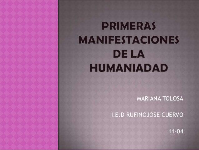 MARIANA TOLOSAI.E.D RUFINOJOSE CUERVO                  11-04
