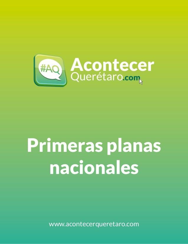 Primeras planas  nacionales  www.acontecerqueretaro.com