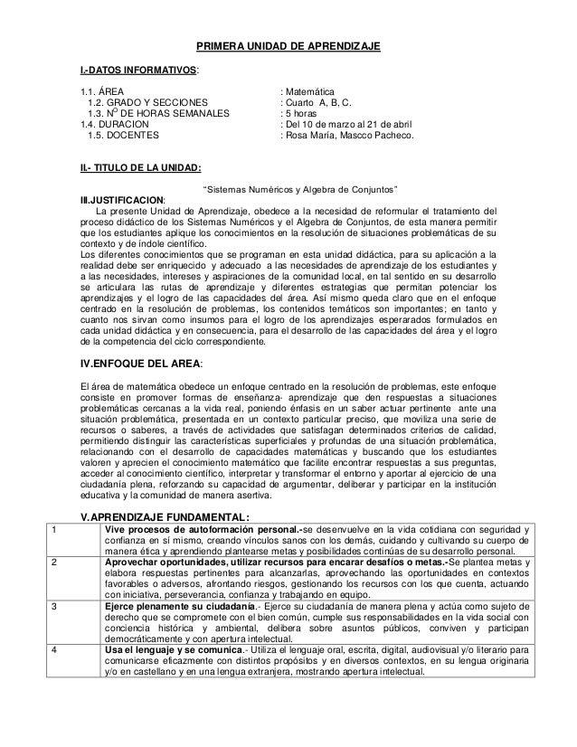 PRIMERA UNIDAD DE APRENDIZAJE I.-DATOS INFORMATIVOS: 1.1. ÁREA : Matemática 1.2. GRADO Y SECCIONES : Cuarto A, B, C. 1.3. ...