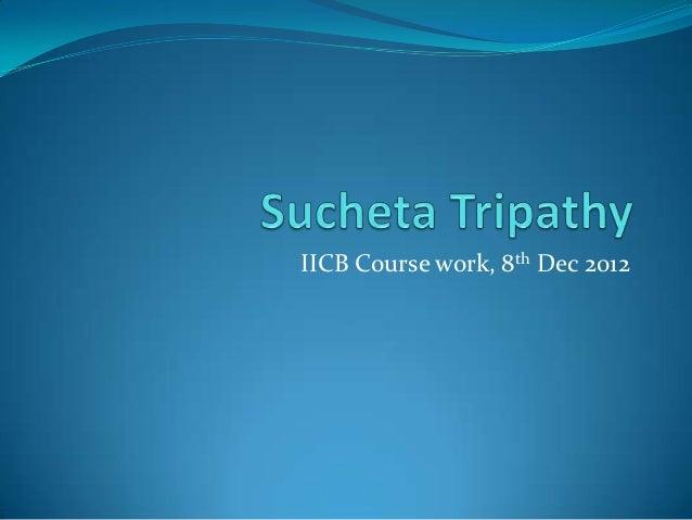 IICB Course work, 8th Dec 2012